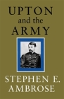 Upton and the Army Cover Image