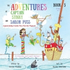 The Adventures of Captain Stinky and Sailor Puss: Captain Stinky & Sailor Puss Meet the Magicals Cover Image