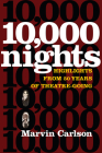 Ten Thousand Nights: Highlights from 50 Years of Theatre-Going Cover Image