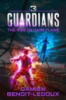 The Rise of Dark Flame (Guardians #3) Cover Image