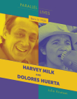 Born in 1930: Harvey Milk and Dolores Huerta Cover Image
