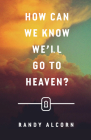 How Can We Know We'll Go to Heaven? (Pack of 25) Cover Image
