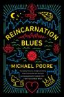 Reincarnation Blues: A Novel Cover Image