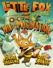 Little Fox and the Wild Imagination Cover Image