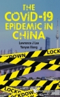 The Covid-19 Epidemic in China Cover Image