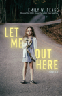 Let Me Out Here: Stories Cover Image