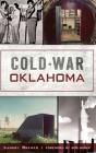 Cold War Oklahoma Cover Image