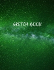 Sketch Book: Space Activity Sketch Book For Kids Notebook For Drawing, Sketching, Painting, Doodling, Writing Sketch Book For Child Cover Image