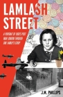 Lamlash Street: A Portrait of 1960's Post-War London Through One Family's Story Cover Image