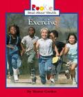 Exercise (Rookie Read-About Health) Cover Image