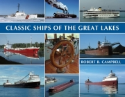 Classic Ships of the Great Lakes Cover Image