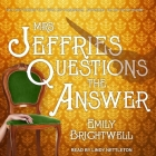 Mrs. Jeffries Questions the Answer Lib/E Cover Image