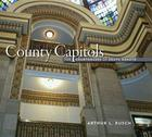 County Capitols: The Courthouses of South Dakota Cover Image