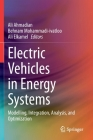 Electric Vehicles in Energy Systems: Modelling, Integration, Analysis, and Optimization Cover Image