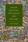 Social Housing, Wellbeing and Welfare Cover Image