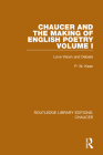Chaucer and the Making of English Poetry, Volume 1: Love Vision and Debate Cover Image