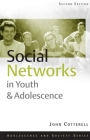 Social Networks in Youth and Adolescence (Adolescence and Society) Cover Image