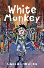 White Monkey Cover Image