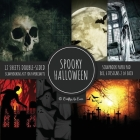 Spooky Halloween Scrapbook Paper Pad 8x8 Scrapbooking Kit for Papercrafts, Cardmaking, Printmaking, DIY Crafts, Holiday Themed, Designs, Borders, Back Cover Image