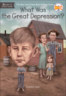 What Was the Great Depression? (What Was...?) Cover Image