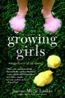 Growing Girls: The Mother of All Adventures Cover Image