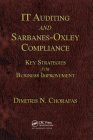 It Auditing and Sarbanes-Oxley Compliance: Key Strategies for Business Improvement Cover Image