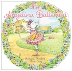 Meet Angelina Ballerina Cover Image