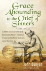 Grace Abounding to the Chief of Sinners - Updated Edition: A Brief Account of God's Exceeding Mercy through Christ to His Poor Servant, John Bunyan Cover Image