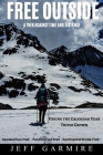 Free Outside: A Trek Against Time and Distance Cover Image
