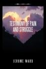Testimony of Pain and Struggle Cover Image
