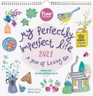 My Perfectly Imperfect Life Wall Calendar 2021: A Year of Letting Go Cover Image