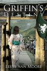 Griffin's Destiny: Book Three: The Griffin's Daughter Trilogy Cover Image