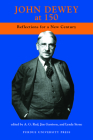 John Dewey at 150: Reflections for a New Century Cover Image