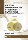 Auditing Information and Cyber Security Governance: A Controls-Based Approach (Internal Audit and It Audit) Cover Image