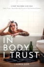 In Body I Trust Cover Image