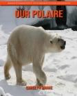 Our Polaire: Images étonnantes et faits amusants pour les enfants Cover Image