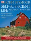 The Self-Sufficient Life and How to Live It Cover Image
