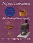 Inspired Innovations: A Celebration of Shaker Ingenuity Cover Image