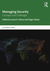 Managing Security: Concepts and Challenges (Cass Military Studies) Cover Image
