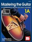 Mastering the Guitar 1a - Spiral Cover Image