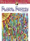Creative Haven Floral Frenzy Coloring Book (Creative Haven Coloring Books) Cover Image