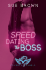 Speed Dating the Boss (Cowboys and Angels #1) Cover Image