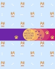 Pet Medical Record Book: Cute Corgi Dog Cover. Pet Health Journal. Cute Gift for Dog Lovers. Cover Image