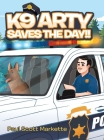 K9 Arty Saves The Day!! Cover Image