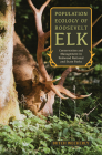 Population Ecology of Roosevelt Elk: Conservation and Management in Redwood National and State Parks Cover Image
