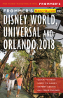 Frommer's Easyguide to Disney World, Universal and Orlando 2018 (Easyguides) Cover Image