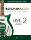 Fretboard Biology Comprehensive Guitar Program - Level 2 Cover Image
