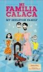 Mi Familia Calaca/My Skeleton Family Cover Image