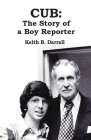 Cub: The Story of a Boy Reporter Cover Image