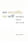 No Morality, No Self: Anscombe's Radical Skepticism Cover Image